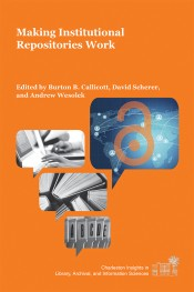 Book Cover: Making Institutional Repositories Work