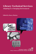 Book Cover: Library Technical Services: Adapting to a Changing Environment